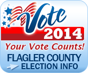 Flagler County Elections Information: 2014 Primary Election
